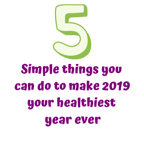 5 Tips for a Healthy 2019